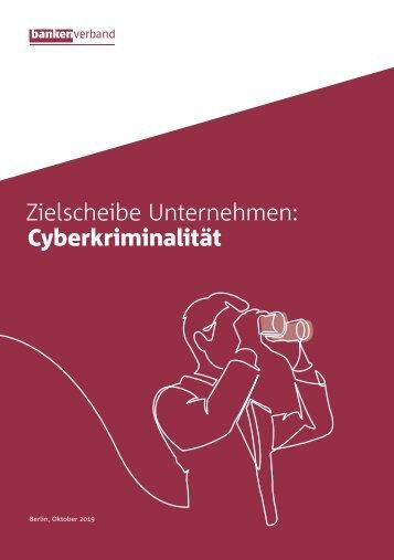 Zielscheibe Unternehmen: Cyberkriminalität