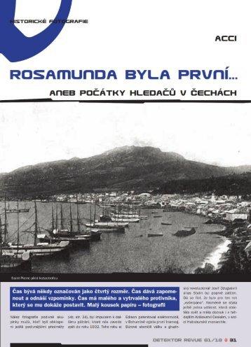 Rosamunda byla první...