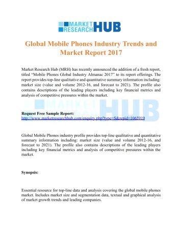 Mobile Phones Global Industry Almanac 2017