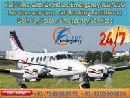 ICU Medical Evacuation Services in Delhi and Guwahati round the clock Emergency Services