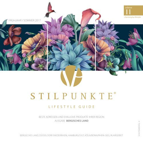 STILPUNKTE Lifestyle Guide Ausgabe 11 Bergisches Land Frühjahr/Sommer 2017