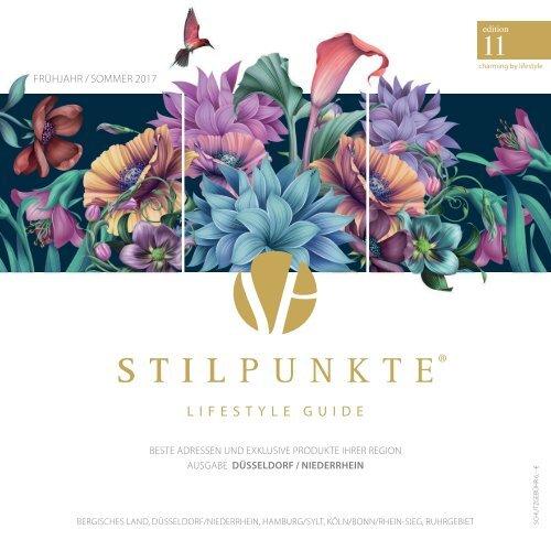 STILPUNKTE Lifestyle Guide Ausgabe 11 Düsseldorf/Niederrhein Frühjahr/Sommer