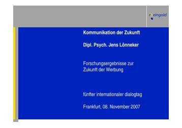 Kommunikation der Zukunft Dipl. Psych. Jens Lönneker - Horizont