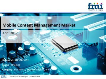 Mobile Content Management Market Trends and Segments 2017-2027