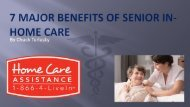 7 Major Benefits of Senior In-Home Care