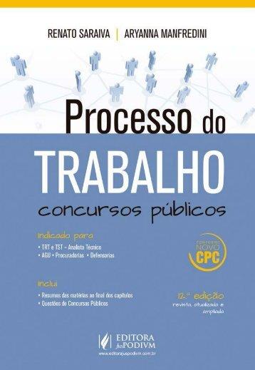 Processo do Trabalho - Concursos Públicos - Renato Saraiva - 2016