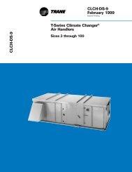 T-Series Climate Changer  ® Air Handlers  Sizes 3 through ... - Trane