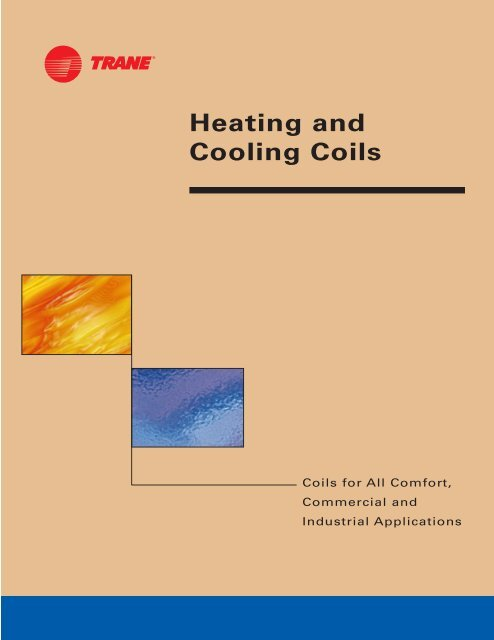 Heating and Cooling Coils Technical Specifications PDF     - Trane