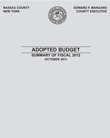 Adopted Budget - Summary of Fiscal 2012 - Nassau County