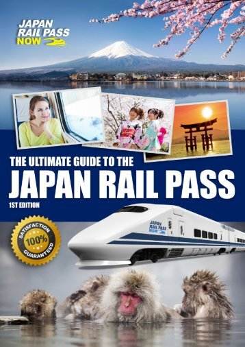 Japan Rail Pass Now - Ultimate Guide