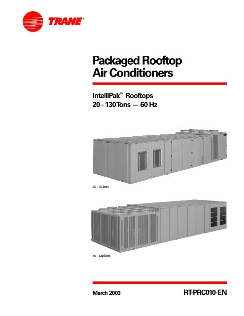 Packaged Rooftop Air Conditioners - Trane