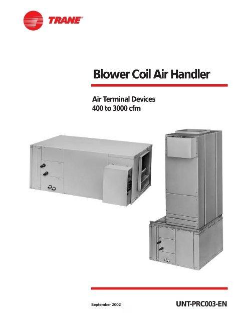Blower Coil Air Handler - Trane
