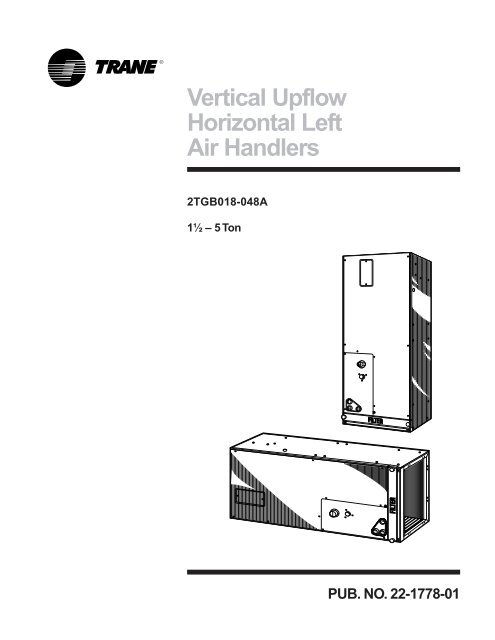 Vertical Upflow Horizontal Left Air Handlers Trane