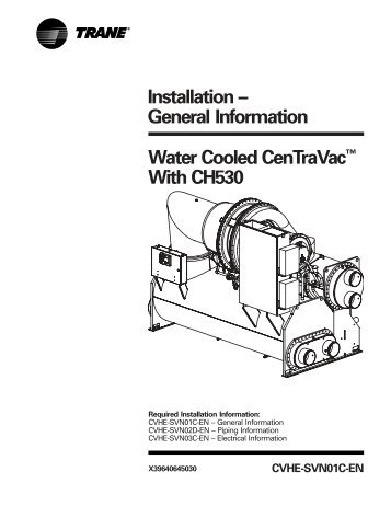 Installation Manual Gear-Driven Centrifugal Water- Cooled