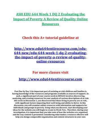 ASH EDU 644 Week 1 DQ 2 Evaluating the Impact of Poverty A Review of Quality Online Resources