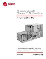 CLCH-PRC004-EN M-Series Climate Changer™ Air Handlers - Trane