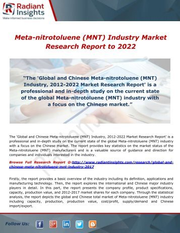 Meta-nitrotoluene (MNT) Industry, Market Research Report to 2022: Radiant Insighs,Inc