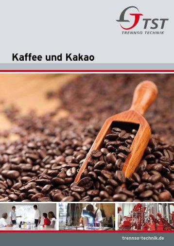 Kaffee und Kakao - TrennSo-Technik