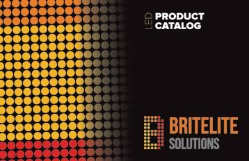 BRITLEITE SOLUTIONS LED CATALOG PRINT READY