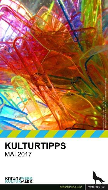 KulturTipps Mai 2017