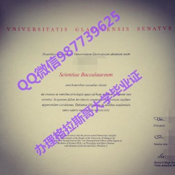 Q /Wechat 987739625University of Glasgow diploma,fake diploma transcript bachelor degree master degree,certificate