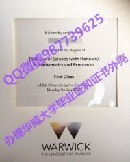 Q /Wechat 987739625University of Warwick diploma,fake diploma transcript bachelor degree master degree,certificate