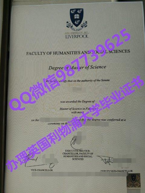 Q /Wechat 987739625University of Liverpool diploma,fake diploma transcript bachelor degree master degree,certificate