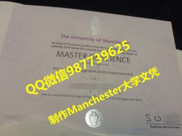 Q /Wechat 987739625University of Manchester diploma,fake diploma transcript bachelor degree master degree,certificate