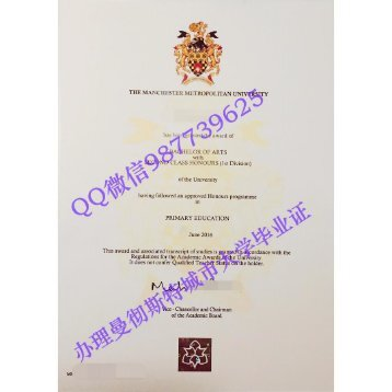 Q /Wechat 987739625Manchester Metropolitan University diploma,fake MMU diploma transcript bachelor degree master degree,certificate