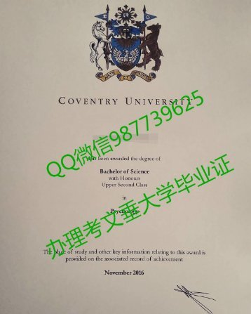 Q /Wechat 987739625Coventry University diploma,fake diploma transcript bachelor degree master degree,certificate