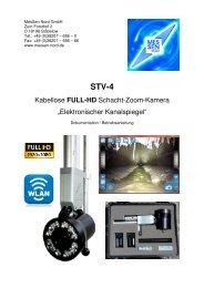 Schacht-Zoom-Kamera STV-4: Elektronischer Kanalspiegel - kabellos, FULL-HD und mit Motorverstellung, Dokumentation