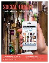 SOCIAL TRAVEL. Storbyrejsende i deleøkonomien JESPER RASMUSSEN- JRAS@ITU.DK KANDIDATSPECIALE- DIGITALT DESIGN OG KOMMUNIKATION 2014