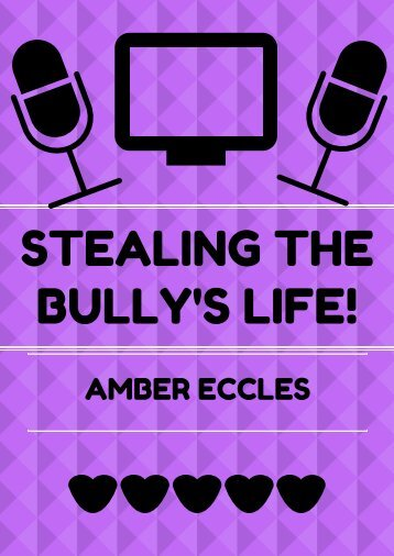 STEALING THEBULLY'S LIFE!