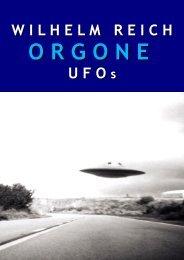 Robbins, Peter - Wilhelm Reich. Orgone and UFOs