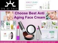 Choose Best Anti Aging Face Cream