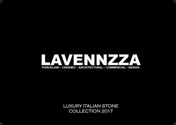 Lavennzza Luxury Italian Stone Collection 2017