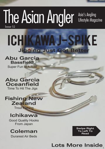 The Asian Angler - Issue #052 Digital Issue - Malaysia Edition