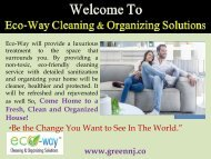 Eco Friendly Cleaning Services|Eco-Way Cleaning & Organizing Solutions Description: