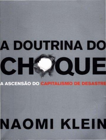 KLEIN, Naomi. A DOUTRINA DO CHOQUE (1)