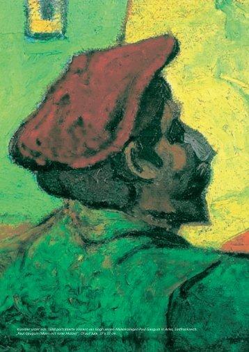 Künstler unter sich: 1888 porträtierte Vincent van Gogh ... - Carl Zeiss