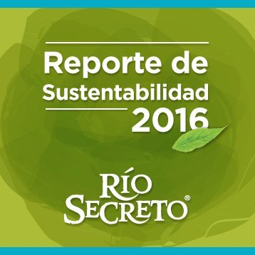Reporte de Sustentabilidad Río Secreto 2016