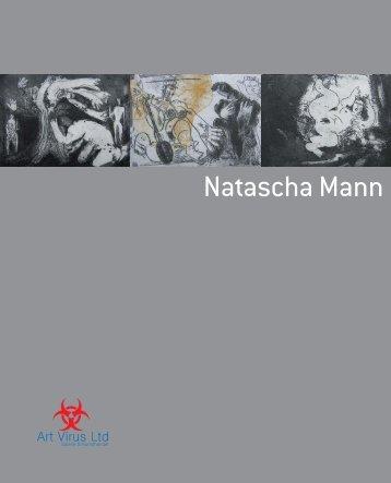 Natascha Mann, November / 2010 Softcover, 33 Seiten - Art Virus Ltd