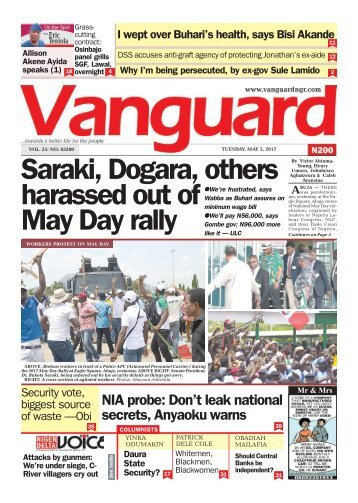 02052017 - Saraki, Dogara, others harassed out of May Day rally