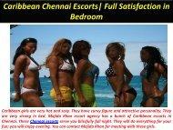 Caribbean Chennai Escorts Full Satisfaction in Bedroom