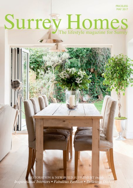 Surrey Homes | SH31 | May 2017 |Restoration & New Build supplement inside