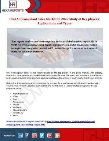 Oral Anticoagulant Sales Market to 2022 Study of Key players, Applications and Types