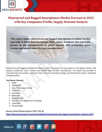 Waterproof and Rugged Smartphones Market Forecast to 2022 with Key Companies Profile, Supply, Demand Analysis