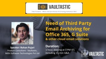 Need of Third Party Email Archiving for Hosted Email Solutions