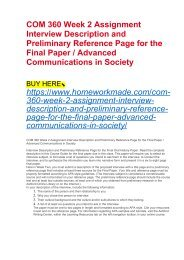 COM 360 Week 2 Assignment Interview Description and Preliminary Reference Page for the Final Paper : Advanced Communications in Society