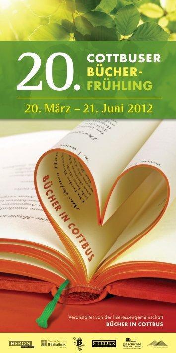20. März – 21. Juni 2012 - Bibliothek Cottbus